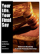 Your Life, Your Final Say